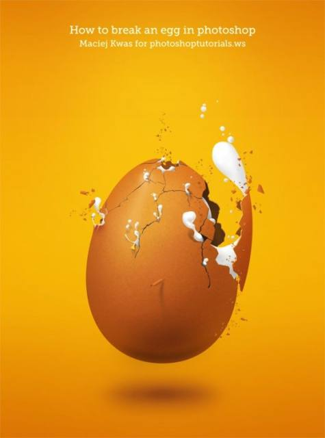 How to Break an Egg in Photoshop 21 Fresh and Excellent Photoshop  Tutorials from May 2010